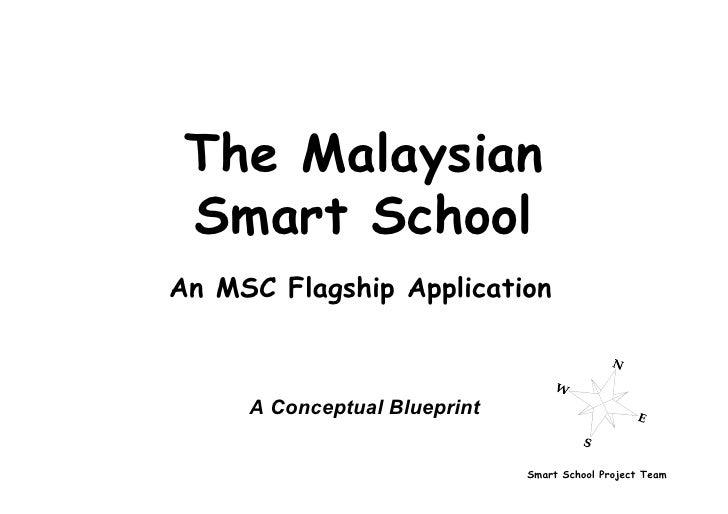 The Malaysian  Smart School An MSC Flagship Application         A Conceptual Blueprint                                 Sma...