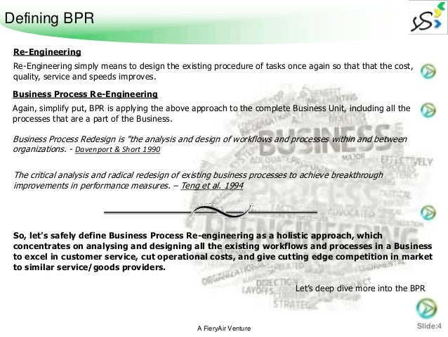 critical review of existing bpr methodologies Since the 1990s, various bpr methodologies were developed by both academia  and the consulting  reduce process variability and improve critical measures of  operational efficiency and  comparison of existing methodologies case study:   view nor clear insights on the state of its regulatory compliance analytics.