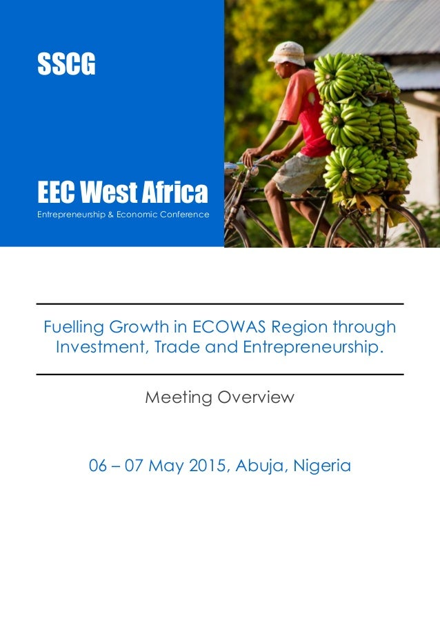 EEC West Africa 2015  Entrepreneurship & Economic Conference  SSCG  Events  EEC15AB 1  Fuelling Growth in ECOWAS Region th...