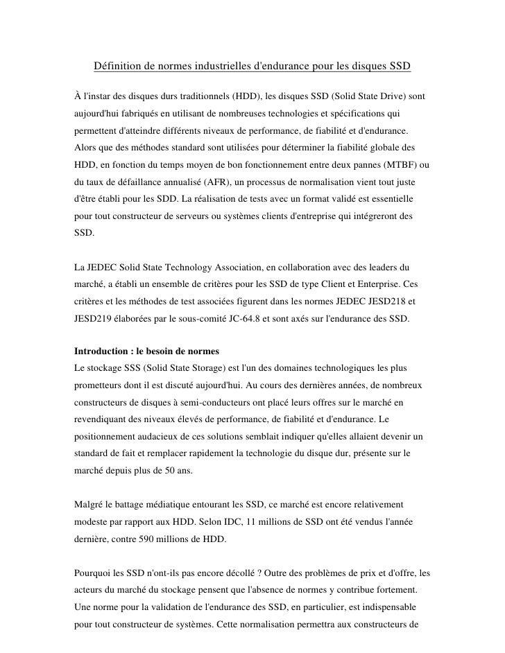 Définition de normes industrielles dendurance pour les disques SSDÀ linstar des disques durs traditionnels (HDD), les disq...