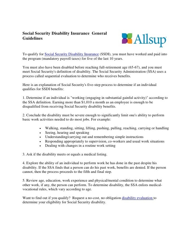 Social Security Disability Insurance GeneralGuidelinesTo qualify for Social Security Disability Insurance (SSDI), you must...