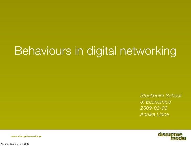 Behaviours in digital networking                                      Stockholm School                                    ...