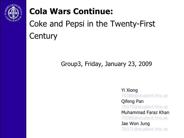 the cola wars 2 essay A tale of two colas: the cola wars pepsico incorporated and the coca-cola company are the two largest and oldest archrivals in the carbonated soft drink (csd) industry.