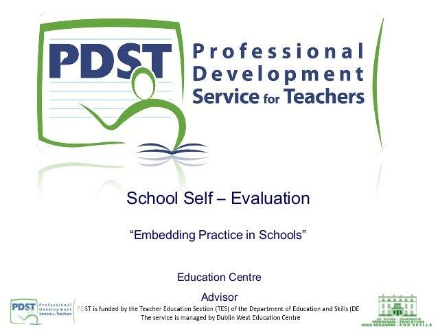 "School Self – Evaluation ""Embedding Practice in Schools"" Education Centre Advisor"