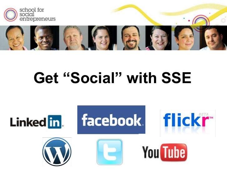 School for Social Entrepreneurs Australia Social Media Presentation