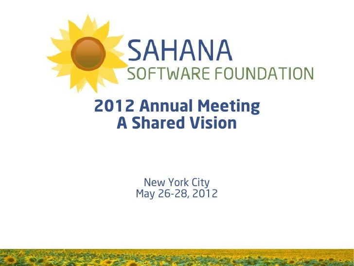 2012 Annual Meeting  A Shared Vision     New York City    May 26-28, 2012