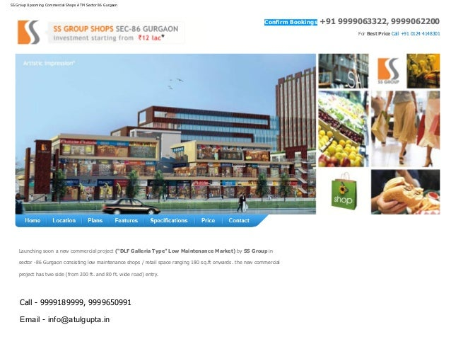 SS Group Upcoming Commercial Shops ATM Sector 86 Gurgaon For Best Price Call +91 0124 4148301 Call - 9999189999, 999965099...