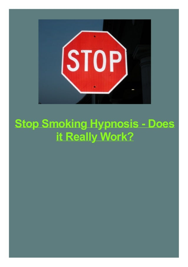 Stop Smoking Hypnosis - Does it Really Work?