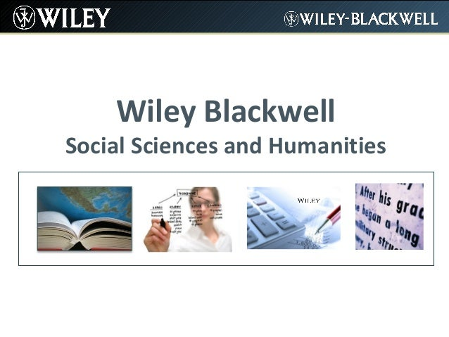 Wiley Blackwell  Social Sciences and Humanities