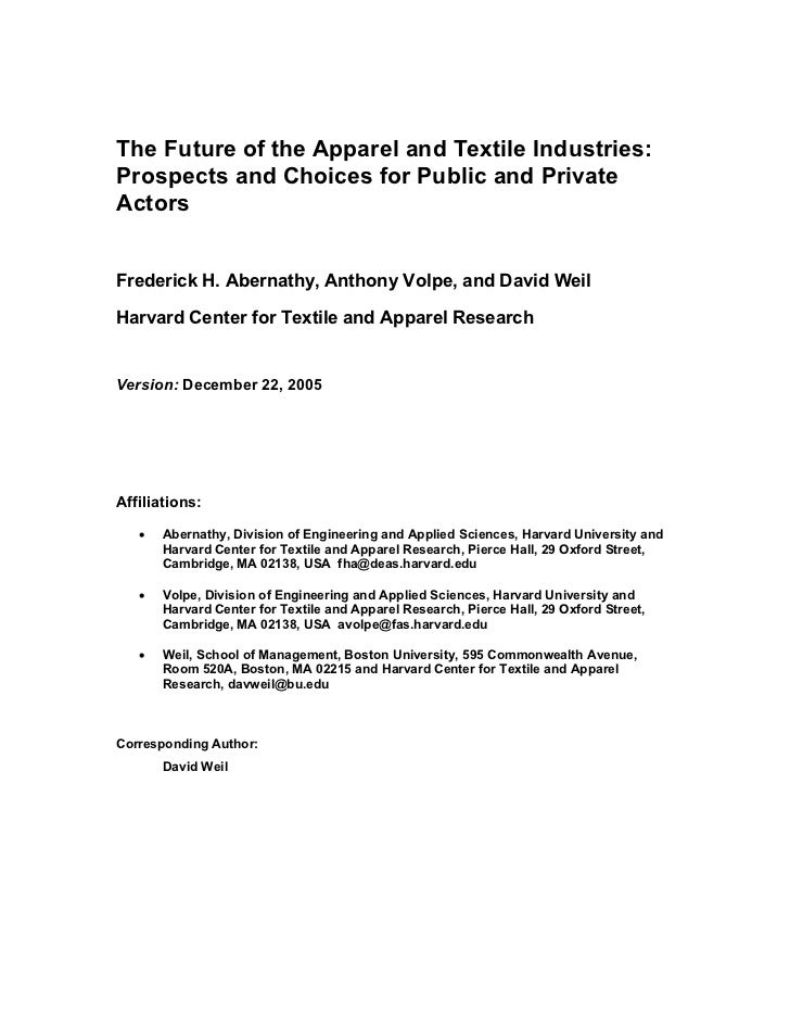 The Future of the Apparel and Textile Industries:Prospects and Choices for Public and PrivateActorsFrederick H. Abernathy,...