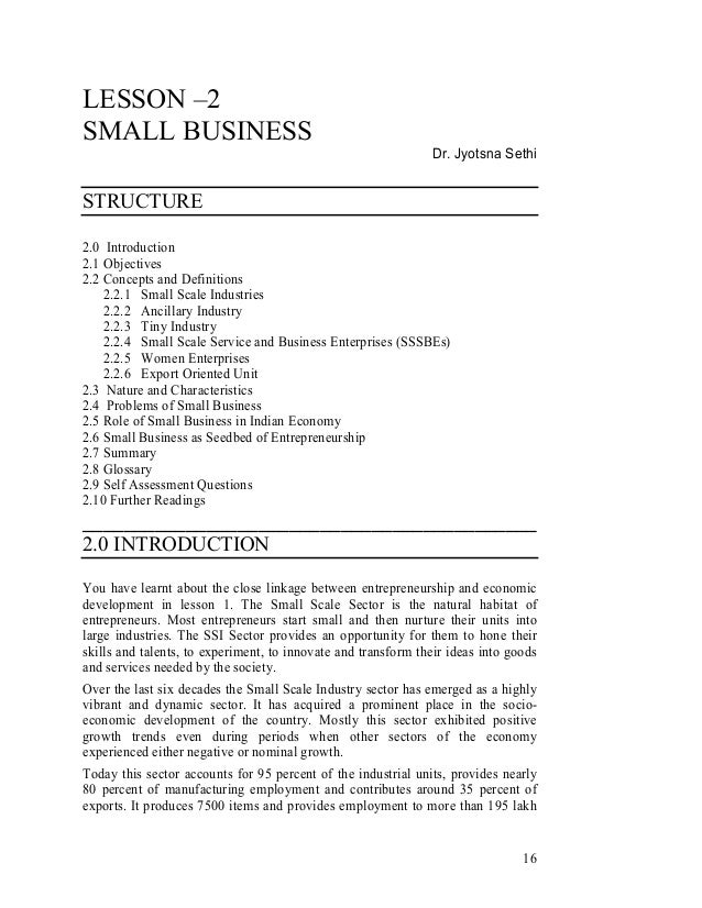 16 LESSON –2 SMALL BUSINESS Dr. Jyotsna Sethi STRUCTURE 2.0 Introduction 2.1 Objectives 2.2 Concepts and Definitions 2.2.1...