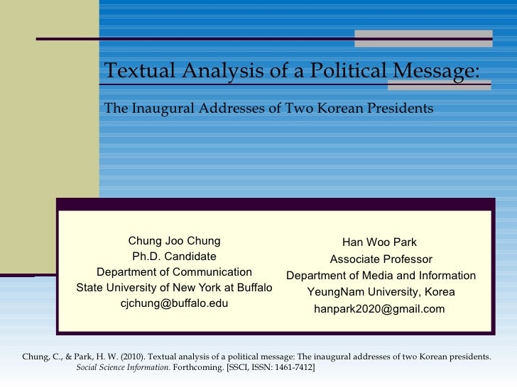 Textual Analysis of a Political Message: The Inaugural Addresses of Two Korean Presidents