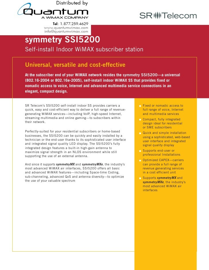 symmetry SSI5200 Self-install Indoor WiMAX subscriber station  Universal, versatile and cost-effective At the subscriber e...