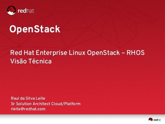 Visão Técnica - RHOS (Red Hat Enterprise Linux OpenStack)