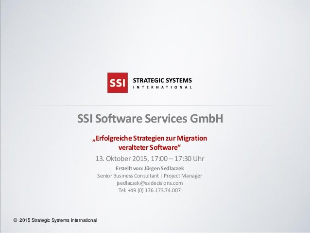 "© 2015 Strategic Systems International© 2015 Strategic Systems International SSI Software Services GmbH ""Erfolgreiche Stra..."
