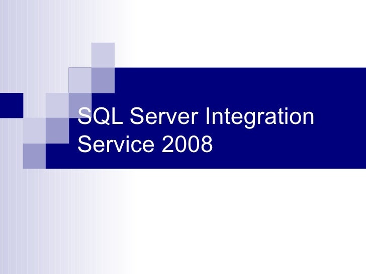 SQL Server IntegrationService 2008