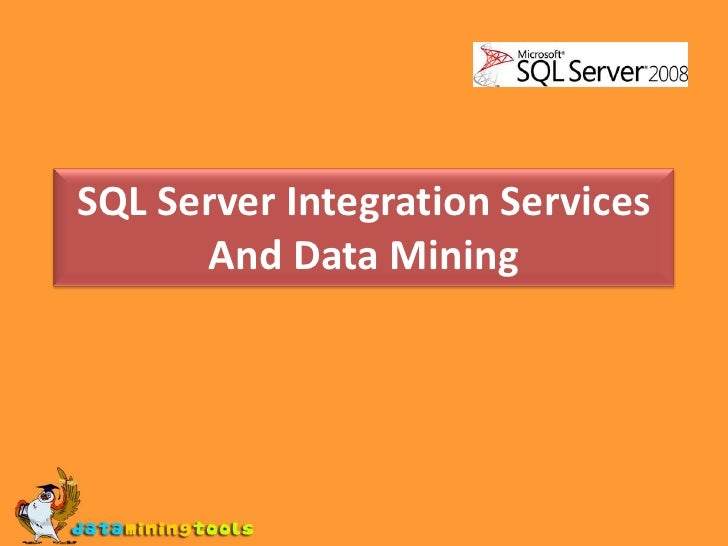 MS SQL SERVER: SSIS and data mining