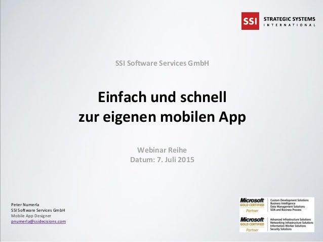 © 2015 SSI Software Services GmbH Seite 1Änderungen vorbehalten SSI Software Services GmbH Einfach und schnell zur eigenen...