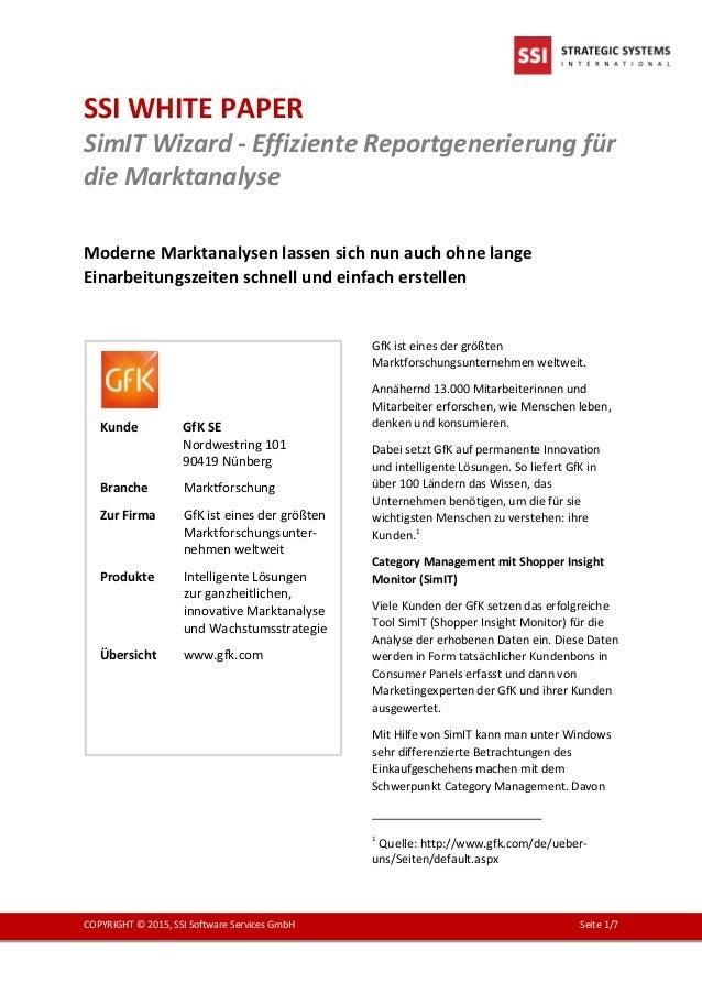 SSI WHITE PAPER SimIT Wizard - Effiziente Reportgenerierung für die Marktanalyse COPYRIGHT © 2015, SSI Software Services G...
