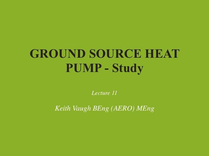 SSL1 Ground Source Heat Pump real world study