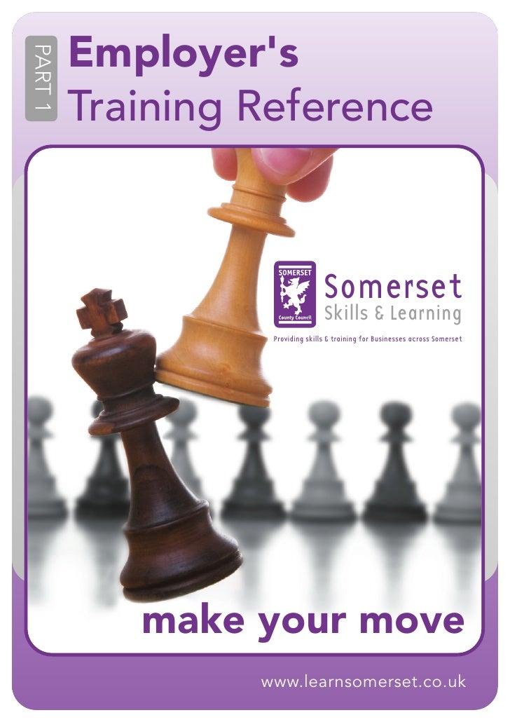 EmployersPART 1         Training Reference                                  Somerset                                  Skil...