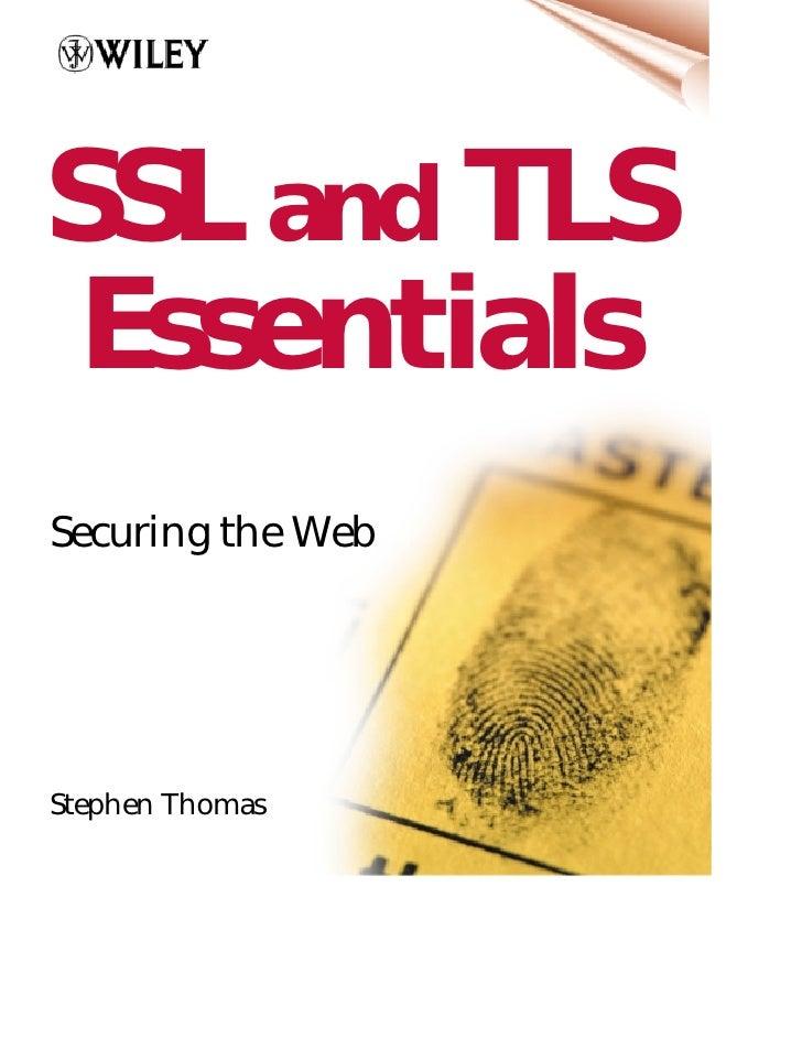 SSL and TLS EssentialsSecuring the WebStephen Thomas