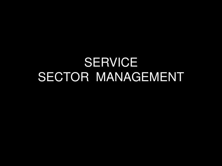 SERVICESECTOR MANAGEMENT
