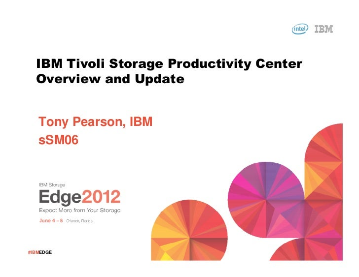 IBM Tivoli Storage Productivit Center overview and update