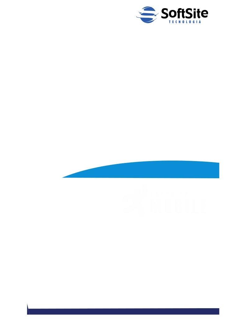 SoftSite Mobile® Pronta Entrega Resumo Executivo
