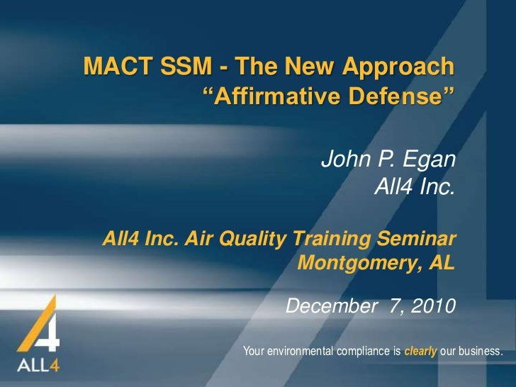 "MACT SSM - The New Approach       ""Affirmative Defense""                                John P. Egan                       ..."