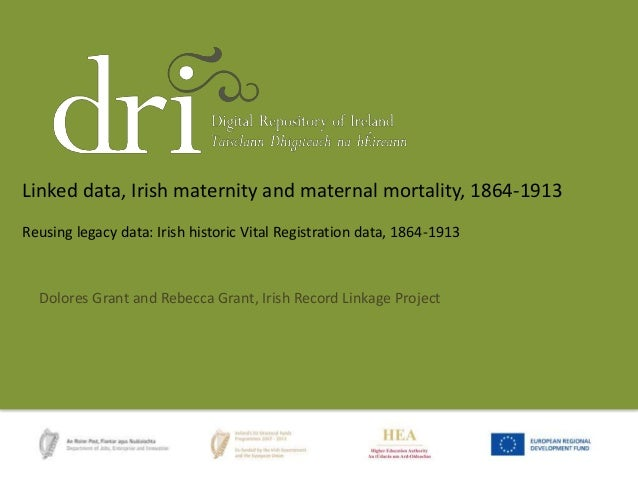 Reusing legacy data: Irish historic Vital Registration data, 1864-1913