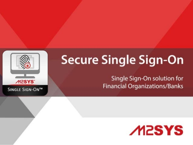 Biometric Secure Single Sign-On (SSO) Software for Banks and the Financial Services Industry Eliminate Passwords and Incre...