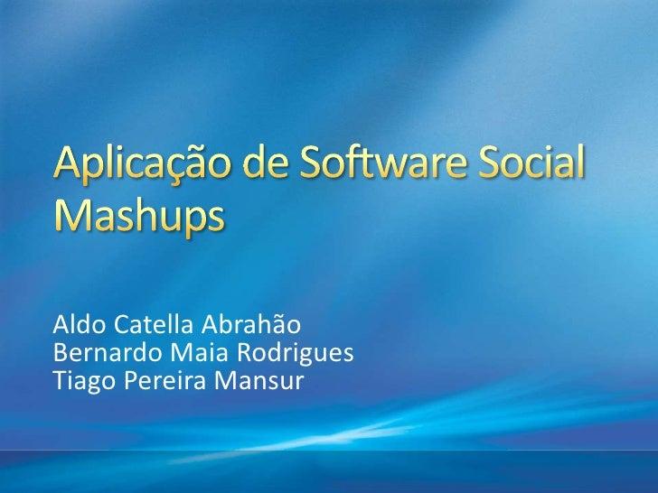 Aplicação de Software Social - Mashups