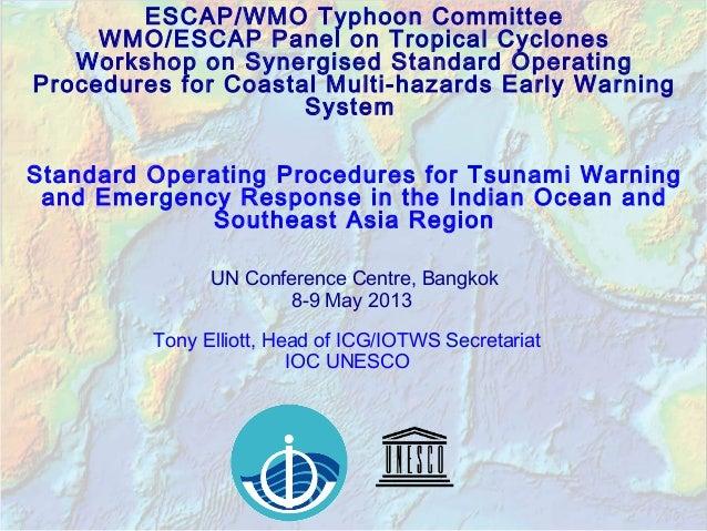 ESCAP/WMO Typhoon CommitteeWMO/ESCAP Panel on Tropical CyclonesWorkshop on Synergised Standard OperatingProcedures for Coa...