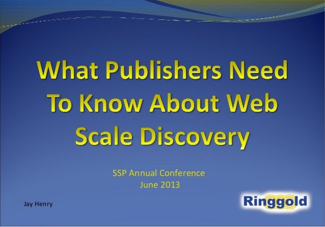 What Publishers Need to Know About Web Scale Discovery