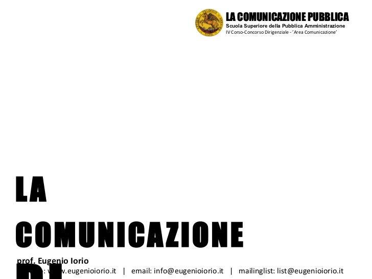 LA COMUNICAZIONE DI SERVIZIO prof. Eugenio Iorio  sitoweb: www.eugenioiorio.it  |  email: info@eugenioiorio.it  |  mailing...
