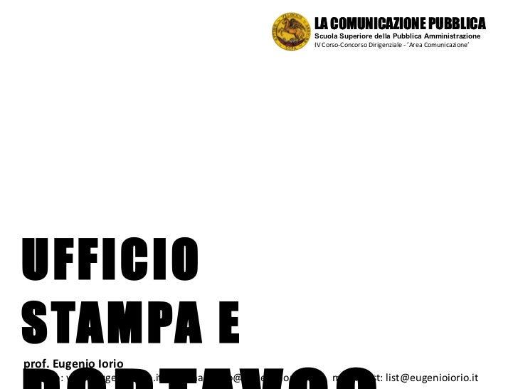 UFFICIO STAMPA E PORTAVOCE prof. Eugenio Iorio  sitoweb: www.eugenioiorio.it  |  email: info@eugenioiorio.it  |  mailingli...