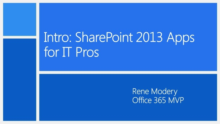 Intro: SharePoint 2013 Apps for IT Pros