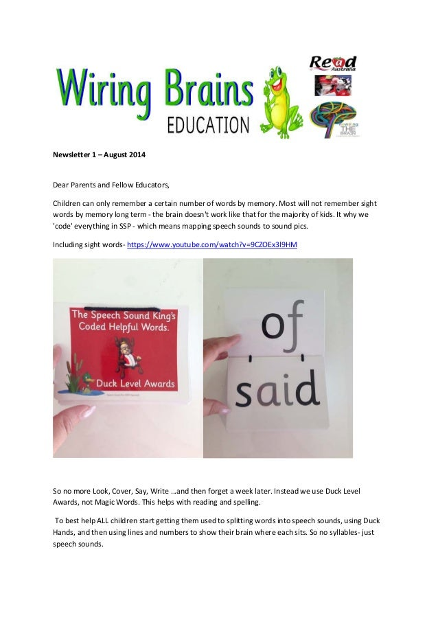 Newsletter 1 – August 2014 Dear Parents and Fellow Educators, Children can only remember a certain number of words by memo...