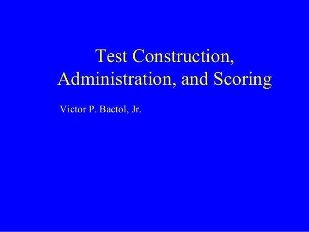 Ssr test construction admin and scoring