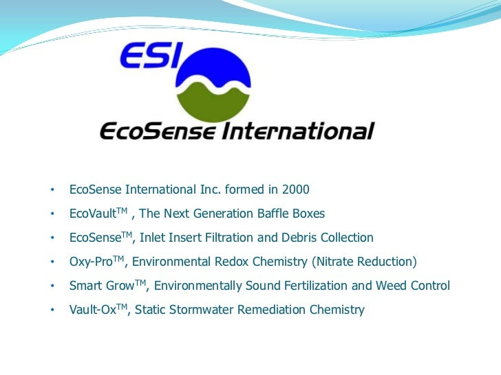Proprietary and Confidential            ©2009 EcoSense•   EcoSense International Inc. formed in 2000•   EcoVaultTM , The N...