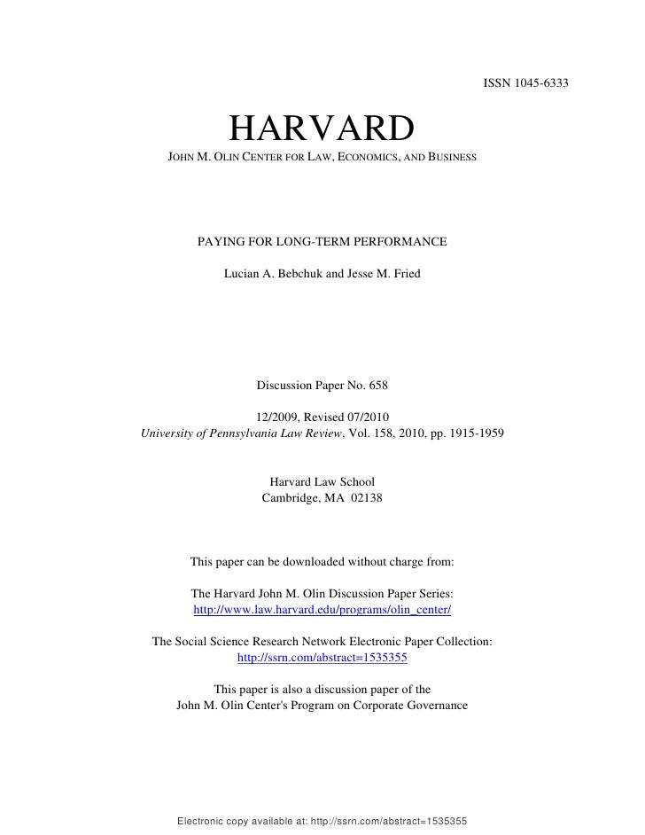 ISSN 1045-6333                HARVARD     JOHN M. OLIN CENTER FOR LAW, ECONOMICS, AND BUSINESS          PAYING FOR LONG-TE...