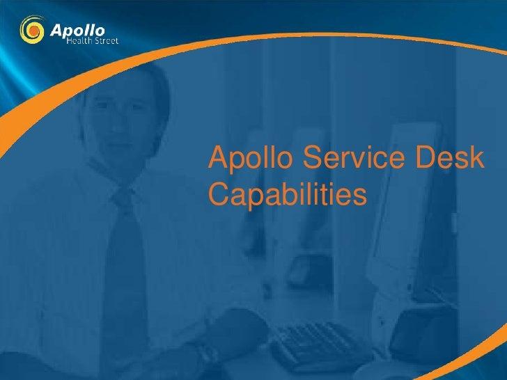 Apollo Service Desk Capabilities<br />