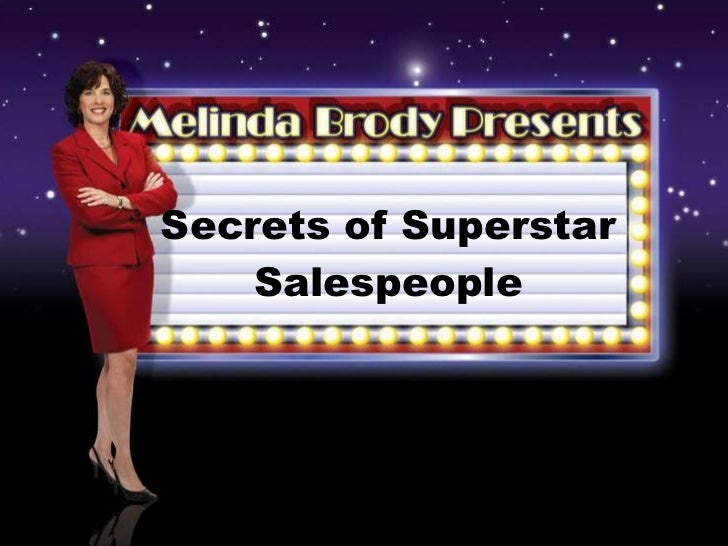 Secrets of Superstar Salespeople