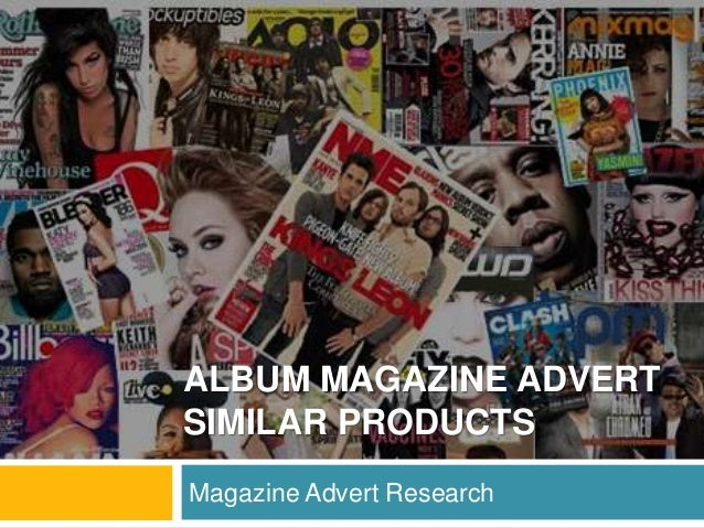 ALBUM MAGAZINE ADVERT SIMILAR PRODUCTS Magazine Advert Research