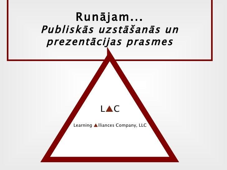 Runājam... Publiskās uzstāšanās un prezentācijas prasmes