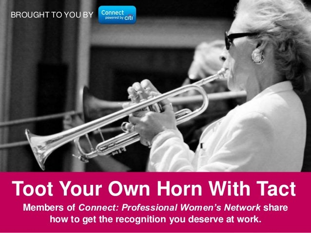 Toot Your Own Horn With Tact
