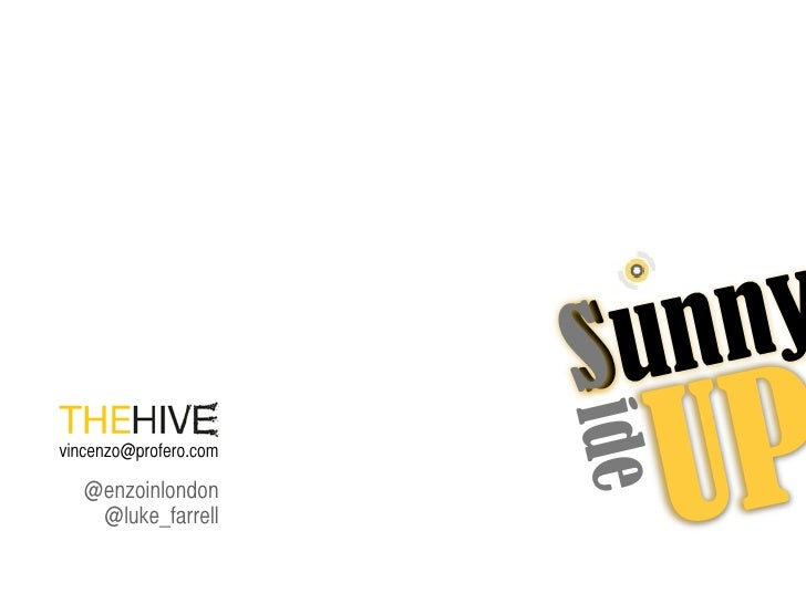 Sunny Side Up - 10th July