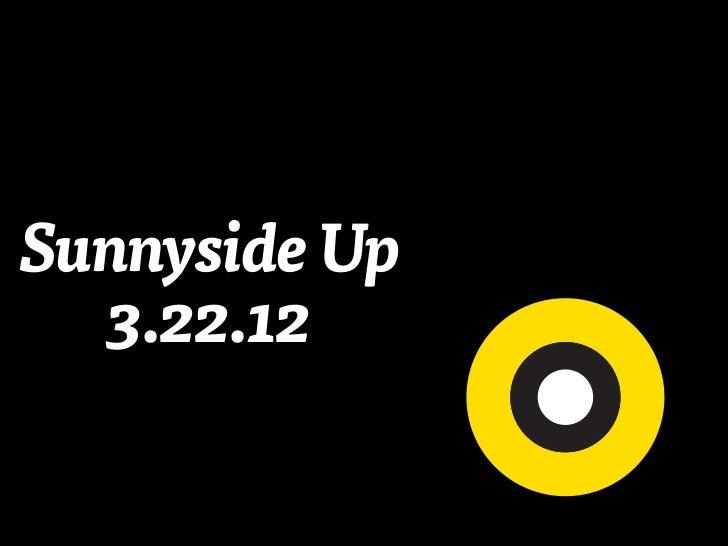 Sunnyside Up: Propagation of Kony 2012