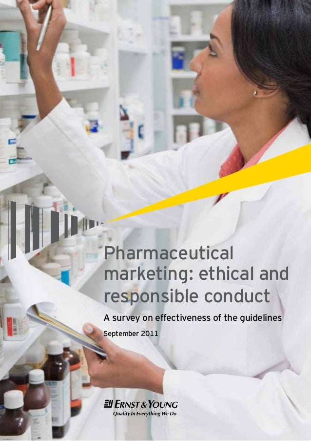 Survey report pharmaceutical marketing  ethical and responsible conduct